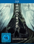 Becoming - Das Böse in ihm